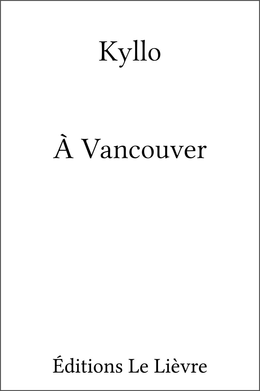 Couverture de À Vancouver par Kyllo