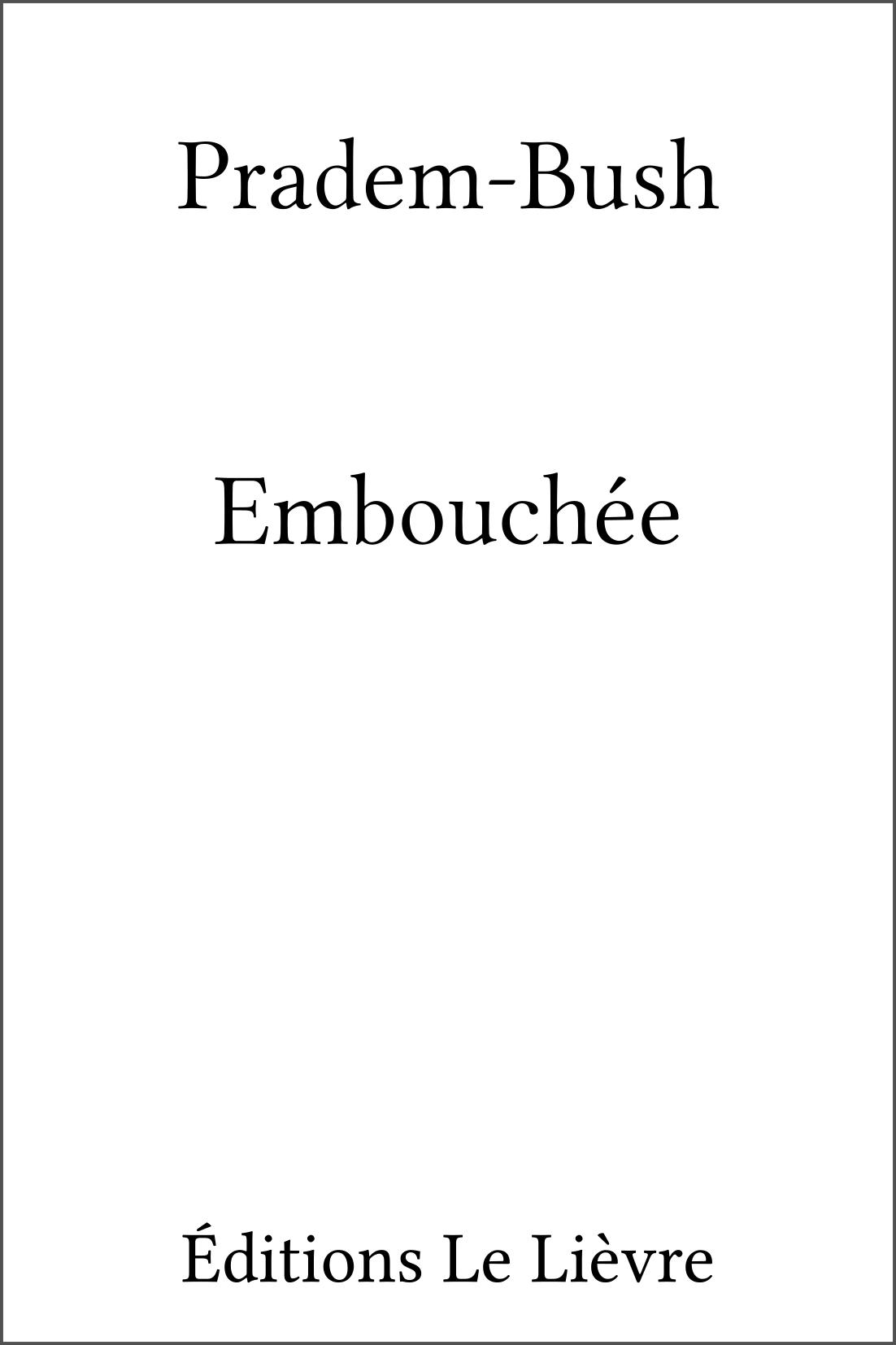 Couverture d'Embouchée par Pradem-Bush