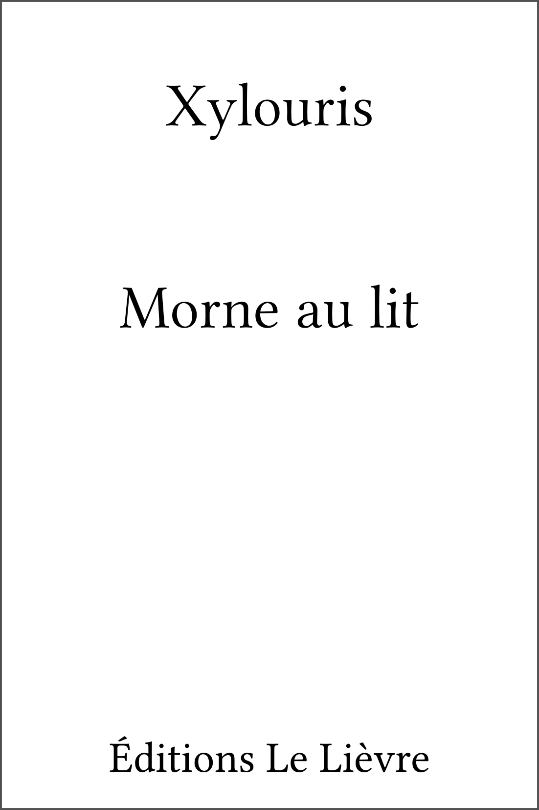 Couverture de Morne au lit par Xylouris